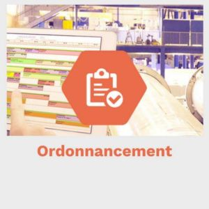 Ordonnancement logiciel suivi production MES